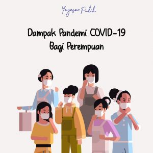 Dampak Pandemi Covid 19 Bagi Perempuan Yayasan Pulih